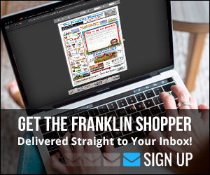 Get The Franklin Shopper delivered straight to your inbox!