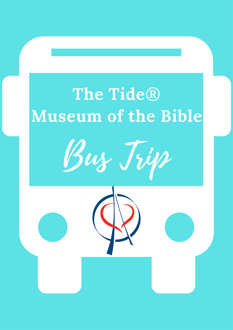 Museum of the Bible Bus Trip